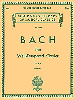 Well Tempered Clavier - Book 1: Schirmer Library of Classics Volume 1759 Piano Solo