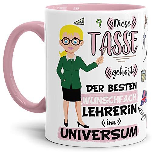 Tasse Beste Wunschfach-Lehrerin im Universum - Blond/Schule/Abi/Abschied/Geschenk-Idee/mit Spruch/Personalisierbar/Individuell/Selbst gestalten/Innen & Henkel Rosa