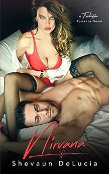 Nirvana (A Forbidden Romance Series Book 3) by [SHEVAUN DELUCIA]