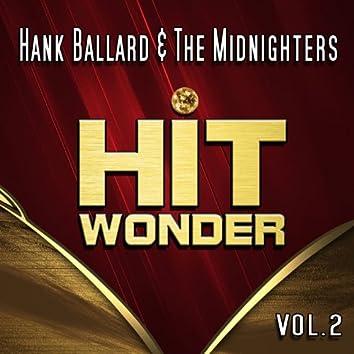Hit Wonder: Hank Ballard & The Midnighters, Vol. 2