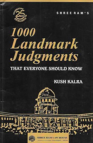 1000 Landmark Judgements that everybody should know