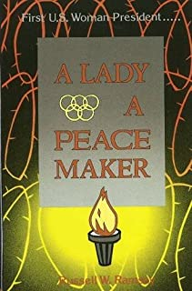 A Lady: A Peacemaker (Vol 3)