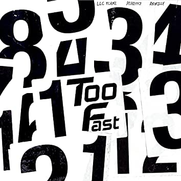 Too Fast (feat. MvkeyyJ & Ayomilly)