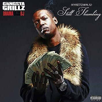 Still Thumbing: Gangsta Grillz