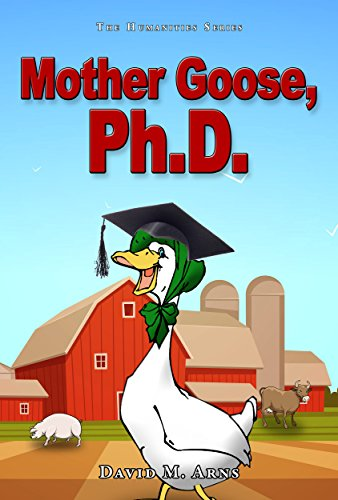 Mother Goose, Ph.D. (Humanities Series Book 1) (English Edition)