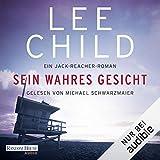Sein wahres Gesicht: Jack Reacher 3 - Lee Child