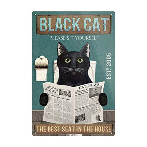 Fun Black Cat Reading Newspaper Tin Sign Old Fashioned Please Sit at Home Best Location Toilet Bathroom Bar Kitchen Club Coffee Shop Home Wall Decoration 8x12 Inches