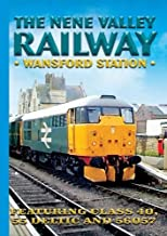 The Nene Valley Railway: Wansford Station NON-US FORMAT, PAL
