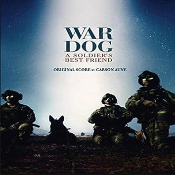War Dog: A Soldier's Best Friend (Original Score)