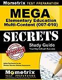 MEGA Elementary Education Multi-Content (007-010) Secrets Study Guide: MEGA Test Review for the Missouri Educator Gateway Assessments