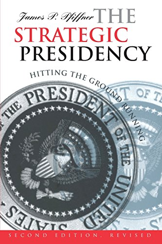 The Strategic Presidency: Hitting the Ground Running?Second Edition Revised (Studies in Government & Public Policy)