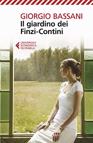 Il giardino dei Finzi-Contini (Il romanzo di Ferrara Vol. 3)