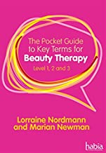 The Pocket Guide to Key Terms for Beauty Therapy : Level 1, 2 and 3