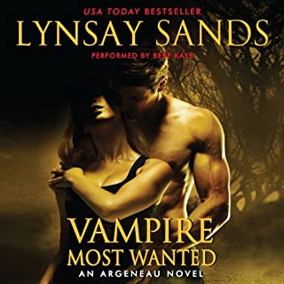 Vampire Most Wanted     An Argeneau Novel, Book 20              Written by:                                                                                                                                 Lynsay Sands                               Narrated by:                                                                                                                                 Bebe Kaye                      Length: 10 hrs and 33 mins     3 ratings     Overall 5.0