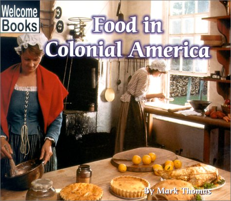 Food in Colonial America (Colonial America)