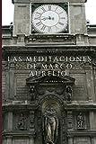 LAS MEDITACIONES DE MARCO AURELIO: Edición Premium