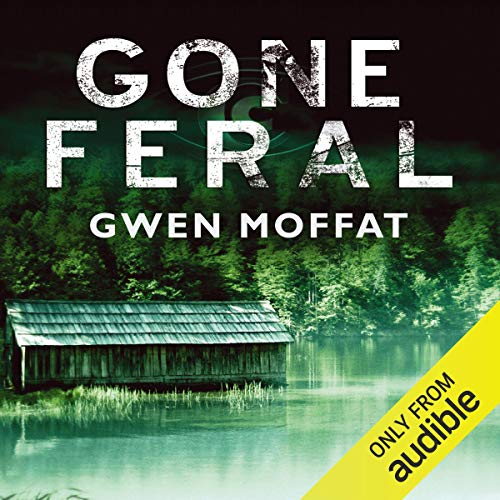 Gone Feral audiobook cover art