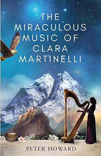 The Miraculous Music of Clara Martinelli