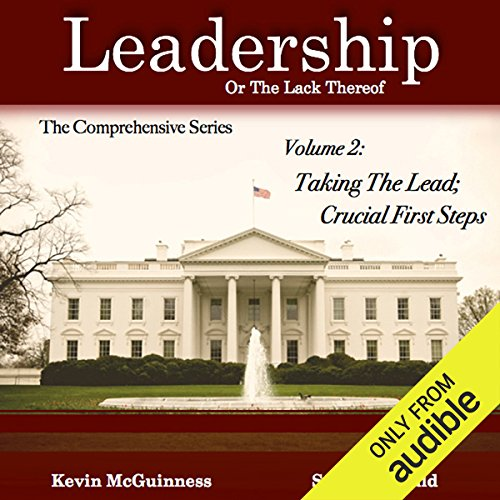 Taking the Lead: Crucial First Steps, Volume 2 audiobook cover art