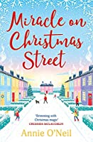 Miracle on Christmas Street: The most heartwarming festive read of 2020!