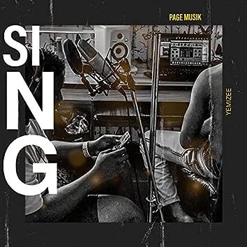 Sing (feat. Yemizee)