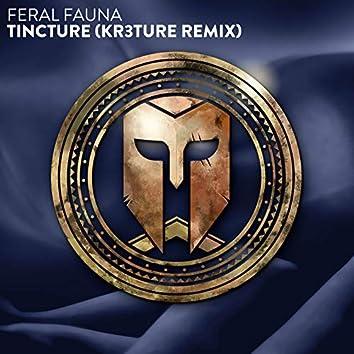 Tincture (KR3TURE Remix)