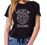 Mother of Dragons II - Camiseta para Mujer de Cuello Redondo Targaryen Thrones Game of Stark Lannister Baratheon Daenerys Khaleesi TV BLU-Ray DVD, Farbe2:Negro, Größe2:Medium