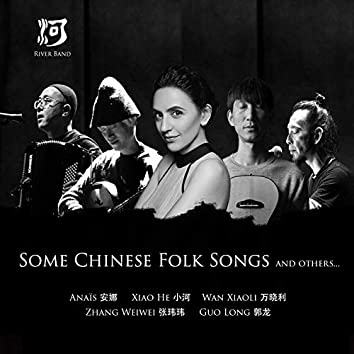 Some Chinese Folk Songs and Others...