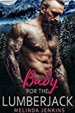 Baby For The Lumberjack: Alpha Male Romance