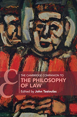 The Cambridge Companion to the Philosophy of Law (Cambridge Companions to Law) (English Edition)