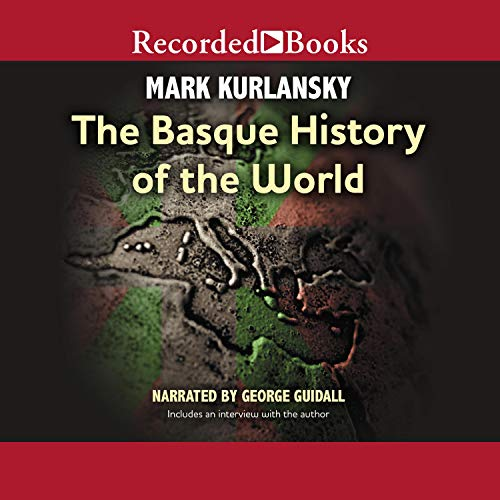 Basque History of the World Audiobook By Mark Kurlansky cover art