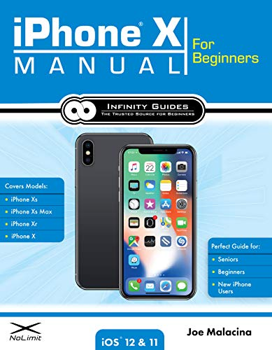 iPhone X Manual for Beginners: The Complete Guide to Using the iPhone X for Beginners, Seniors, and new iPhone X Users (English Edition)