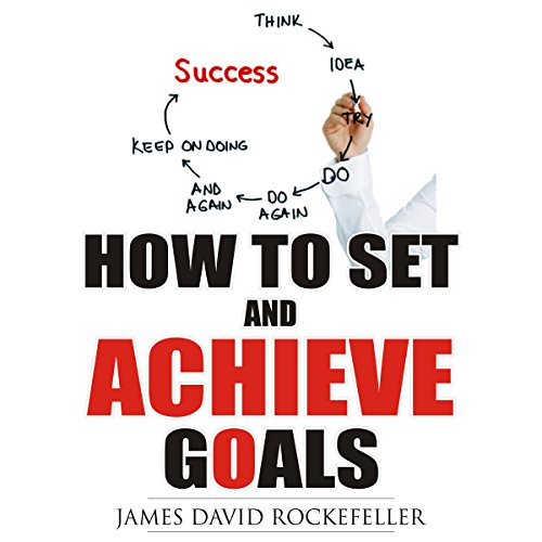 How to Set and Achieve Goals audiobook cover art