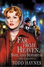 Far From Heaven, Safe, and Superstar: Three Screenplays