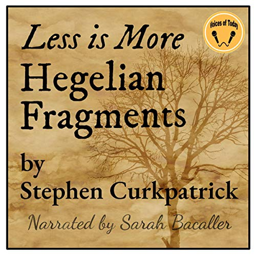 Less Is More: Hegelian Fragments Titelbild