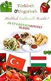 Türkisch&Ungarisch Kochbuch für Traditionelle Gerichte