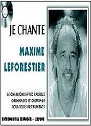 Partition : Je chante Maxime Le Forestier