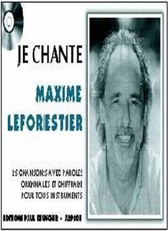 Partition : Je chante Maxime Le Forestier