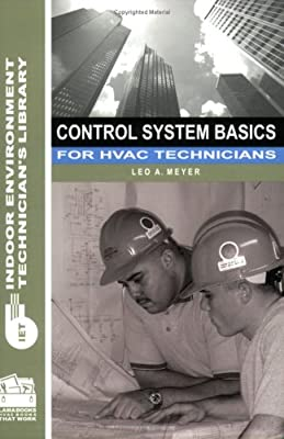 Control System Basics for HVAC Technicians (Indoor Environment Technician's Library)