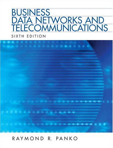 Business Data Networks and Telecommunications (6th Edition)