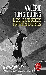 Les guerres intérieures par Valérie Tong Cuong