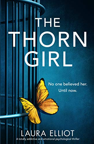 The Thorn Girl: A totally addictive and emotional psychological thriller Mississippi