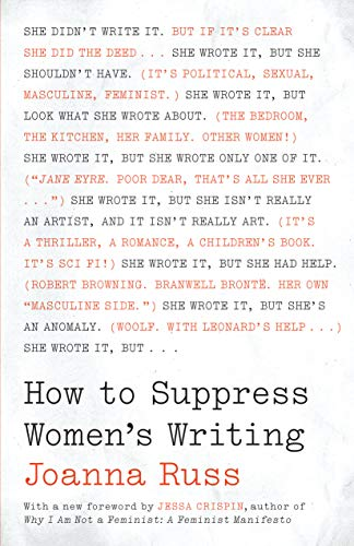 Russ, J: How to Suppress Women's Writing (Louann Atkins Temple Women & Culture, Band 43)