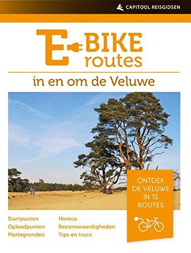 E-bikeroutes op en om de Veluwe: ontdek de Veluwe in 15 routes