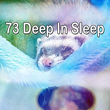 73 Deep in Sle - EP