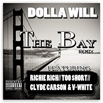 The Bay Remix (feat. Richie Rich, Too $hort, Clyde Carson & V-White) - Single