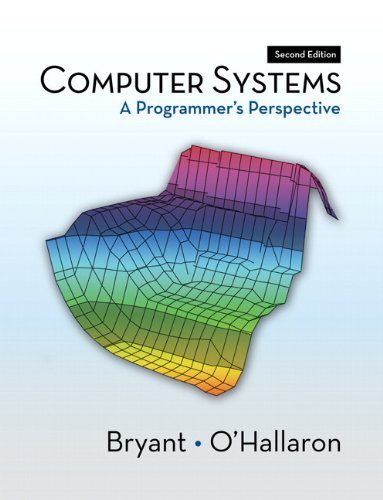 Computer Systems: A Programmer's Perspective (2nd Edition)