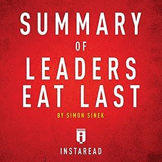 Summary of Leaders Eat Last by Simon Sinek cover art