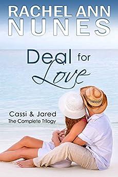 Deal for Love: 3 Book Set by [Rachel Ann Nunes]
