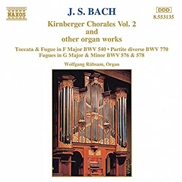 Bach, J.S.: Kirnberger Chorales and Other Organ Works, Vol. 2